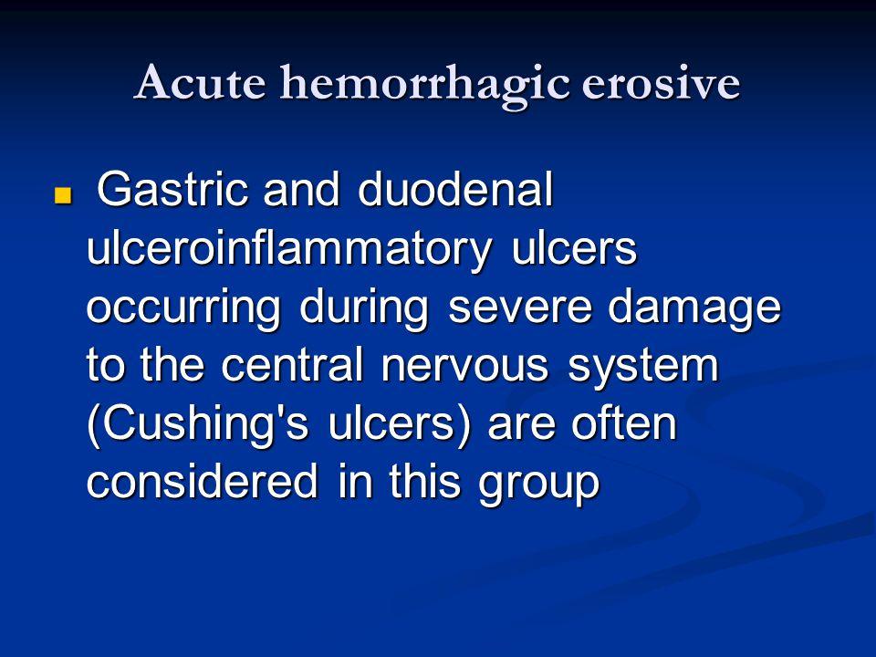 Acute hemorrhagic erosive