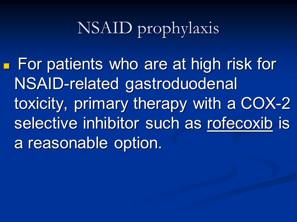 NSAID prophylaxis