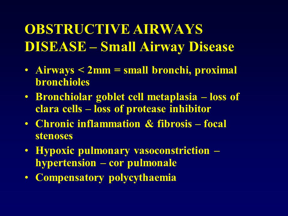 OBSTRUCTIVE AIRWAYS DISEASE – Small Airway Disease