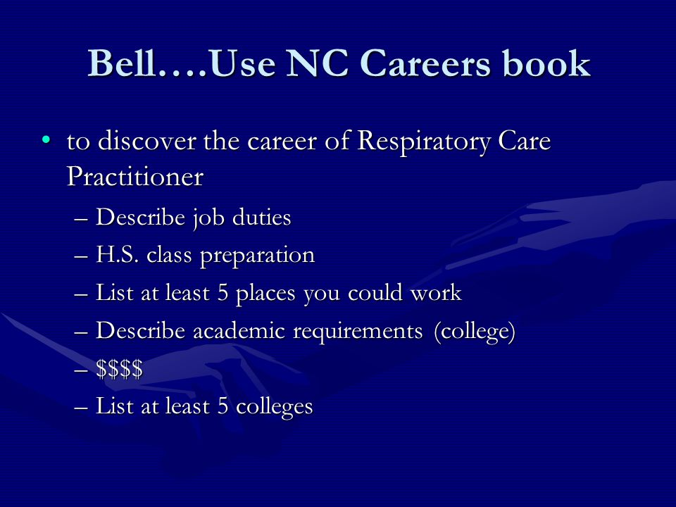 Bell….Use NC Careers book