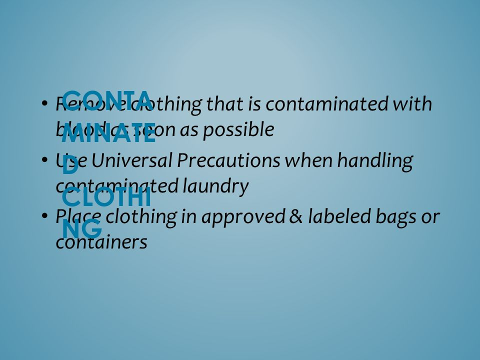CONTAMINATED CLOTHING