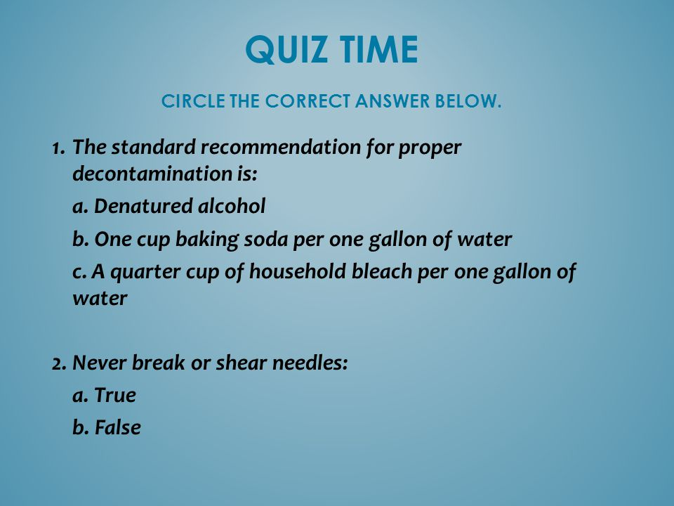 QUIZ TIME CIRCLE THE CORRECT ANSWER BELOW.