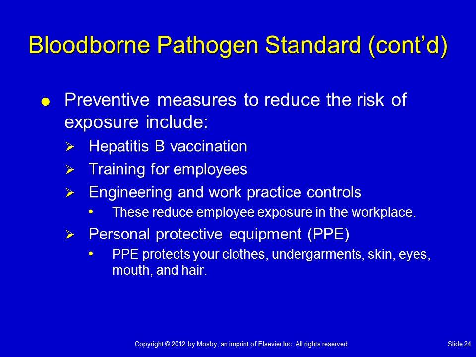 Bloodborne Pathogen Standard (cont'd)