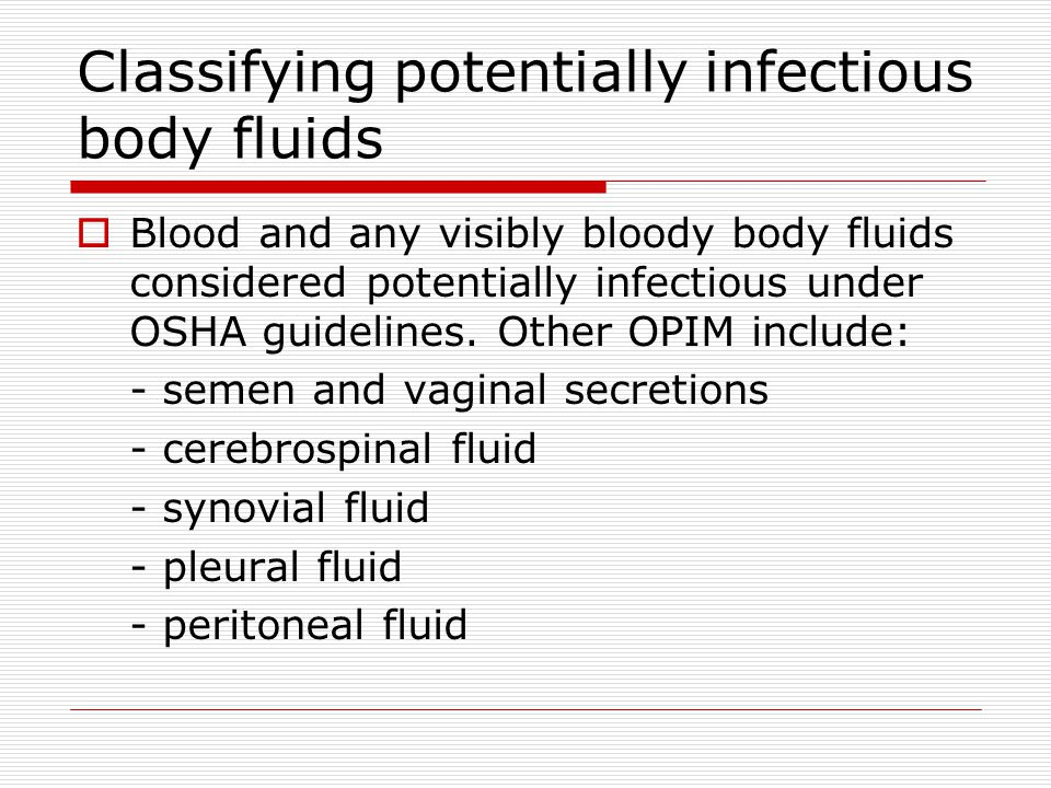 Classifying potentially infectious body fluids