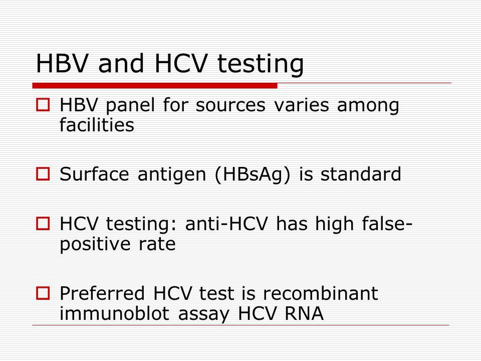 HBV and HCV testing HBV panel for sources varies among facilities