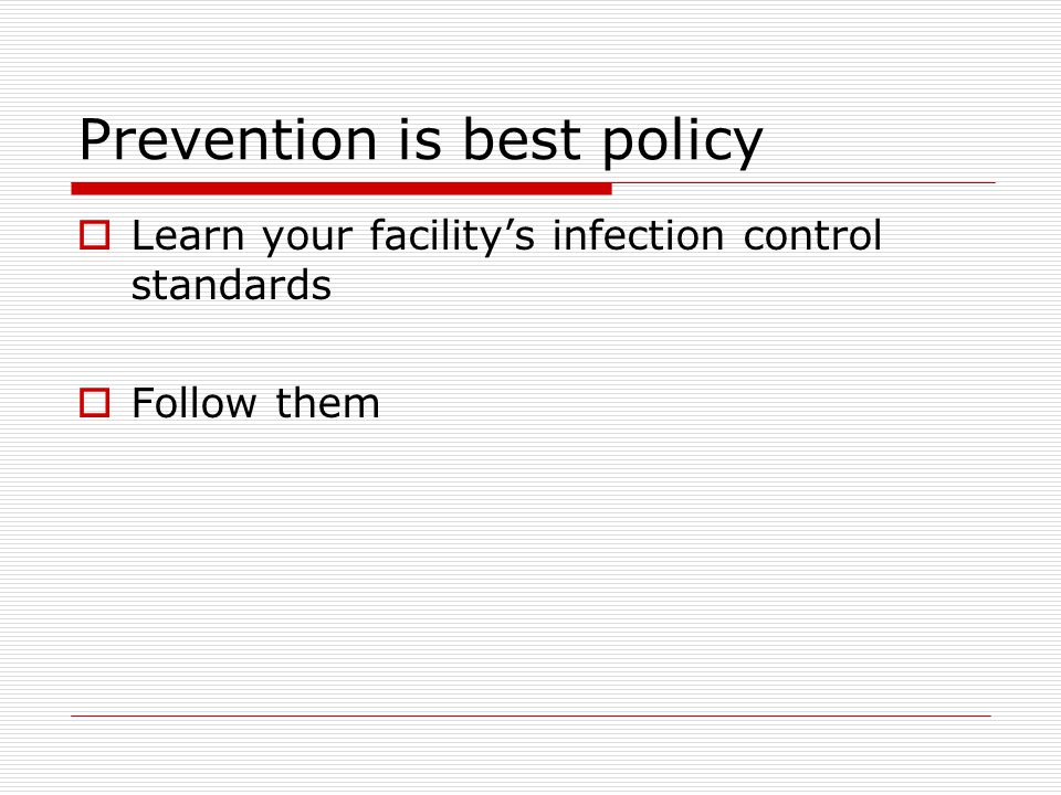 Prevention is best policy