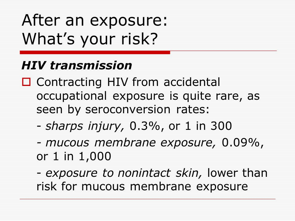 After an exposure: What's your risk
