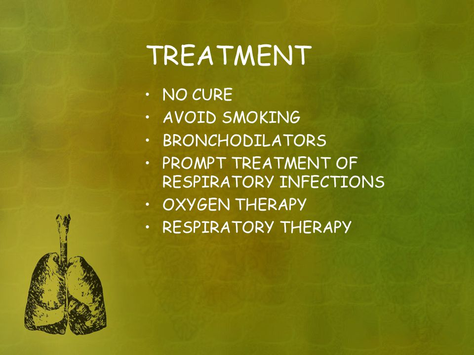 TREATMENT NO CURE AVOID SMOKING BRONCHODILATORS