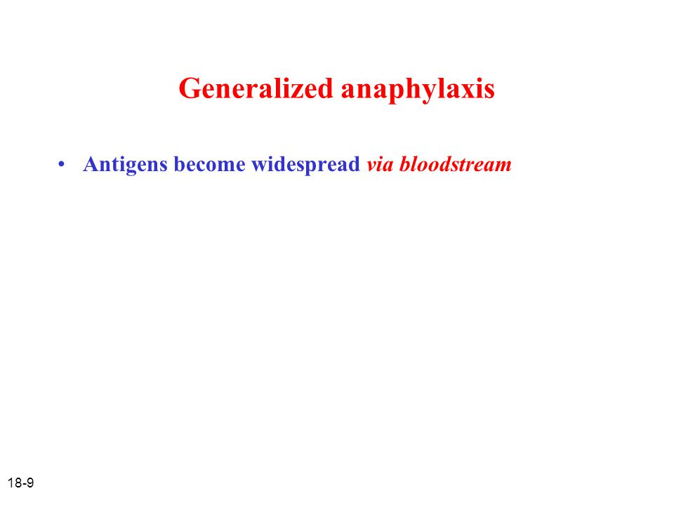 Generalized anaphylaxis