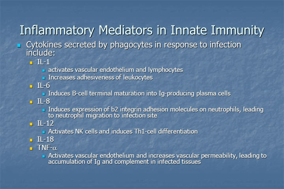 Inflammatory Mediators in Innate Immunity