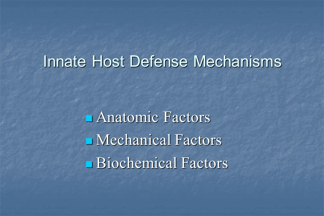 Innate Host Defense Mechanisms