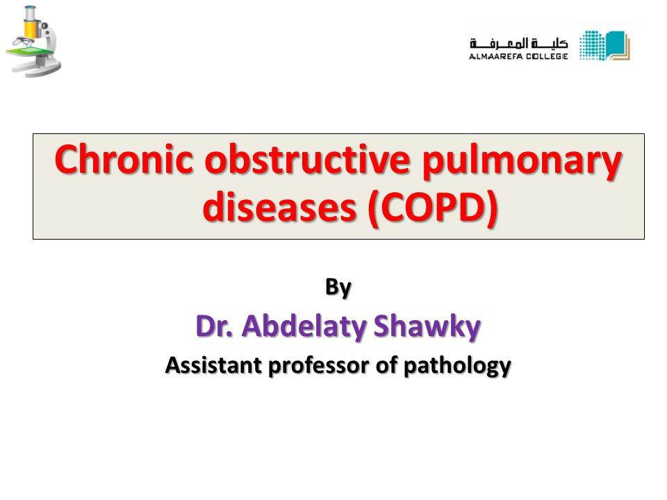 Chronic obstructive pulmonary diseases (COPD)