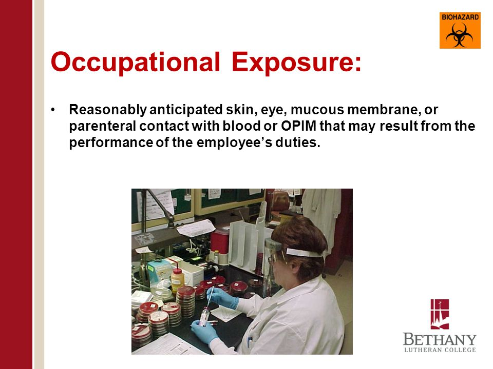 Occupational Exposure: