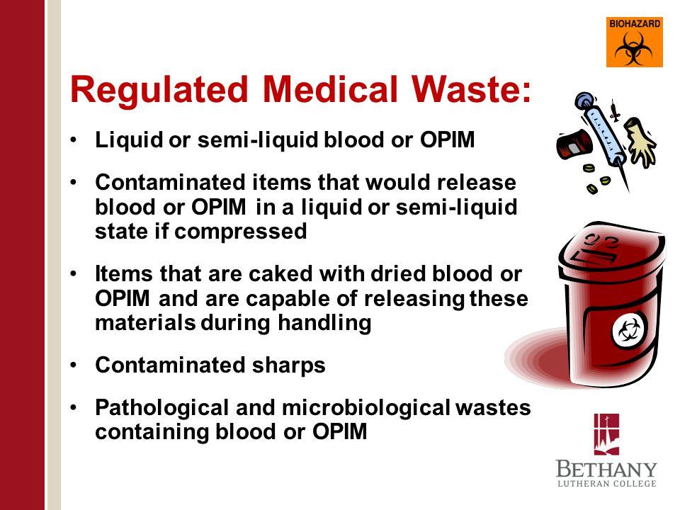 Regulated Medical Waste: