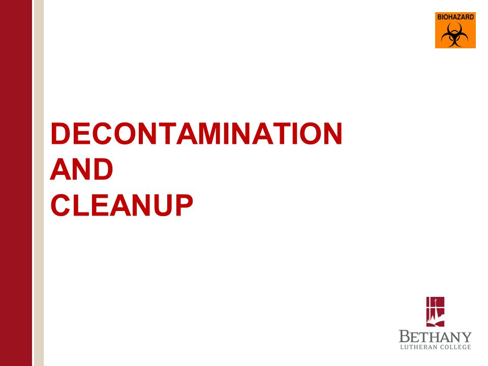 DECONTAMINATION AND CLEANUP