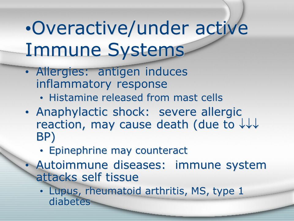Overactive/under active Immune Systems