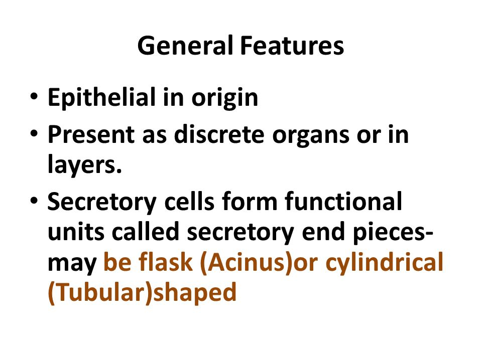 General Features Epithelial in origin