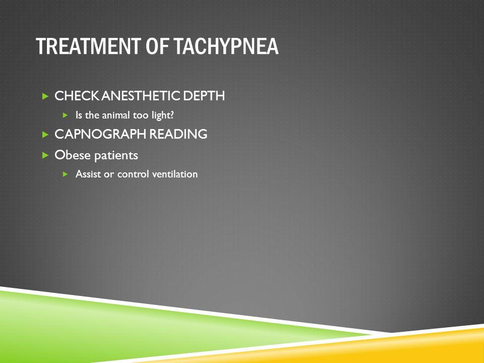 TREATMENT OF TACHYPNEA