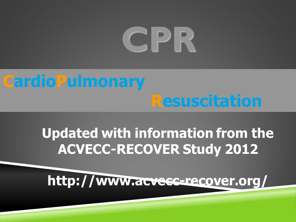Updated with information from the ACVECC-RECOVER Study 2012