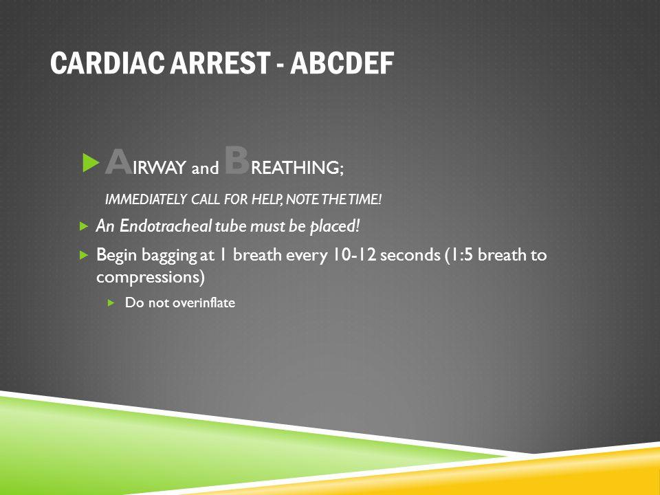 CARDIAC ARREST - ABCDEF