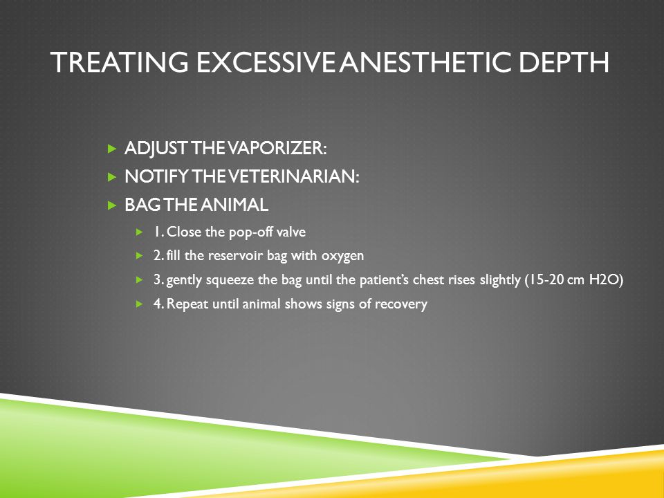 TREATING EXCESSIVE ANESTHETIC DEPTH