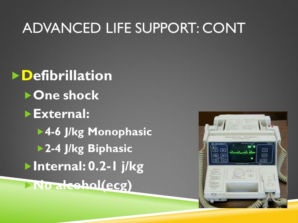 Advanced Life Support: cont