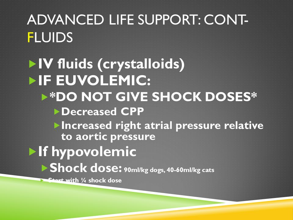 Advanced life support: cont- Fluids