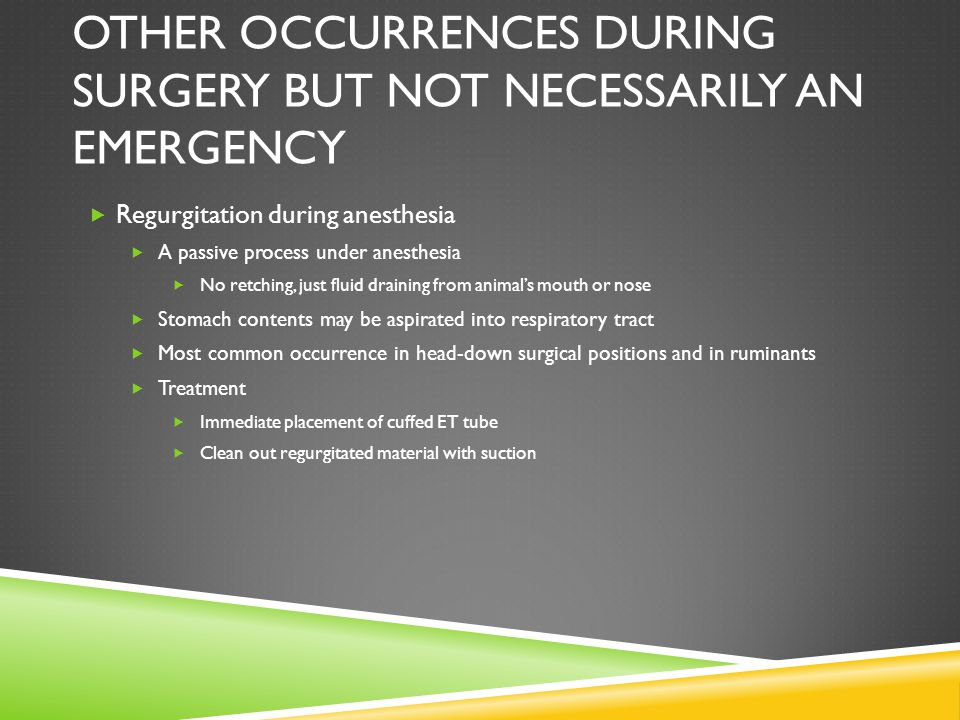 Other occurrences during surgery but not necessarily an emergency
