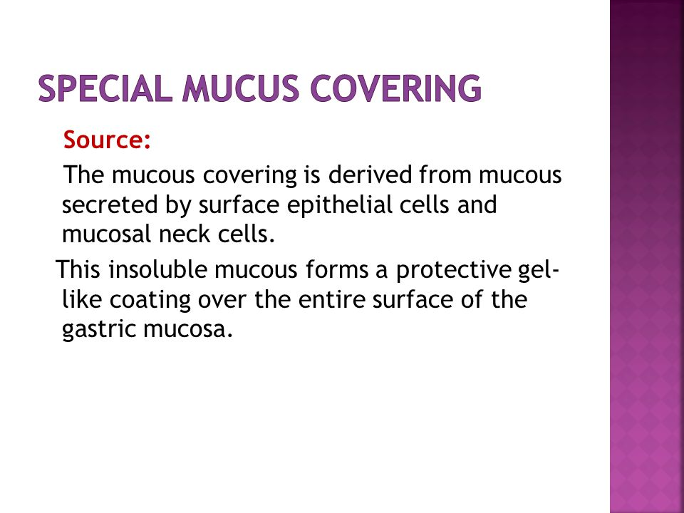 Special Mucus Covering