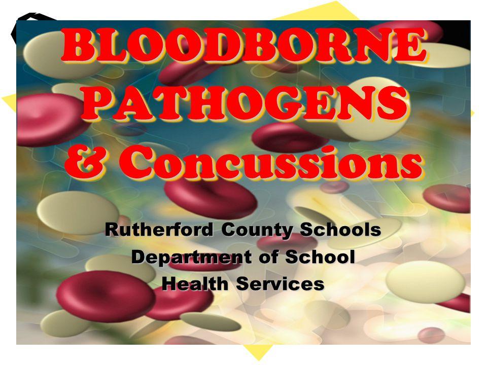 BLOODBORNE PATHOGENS & Concussions