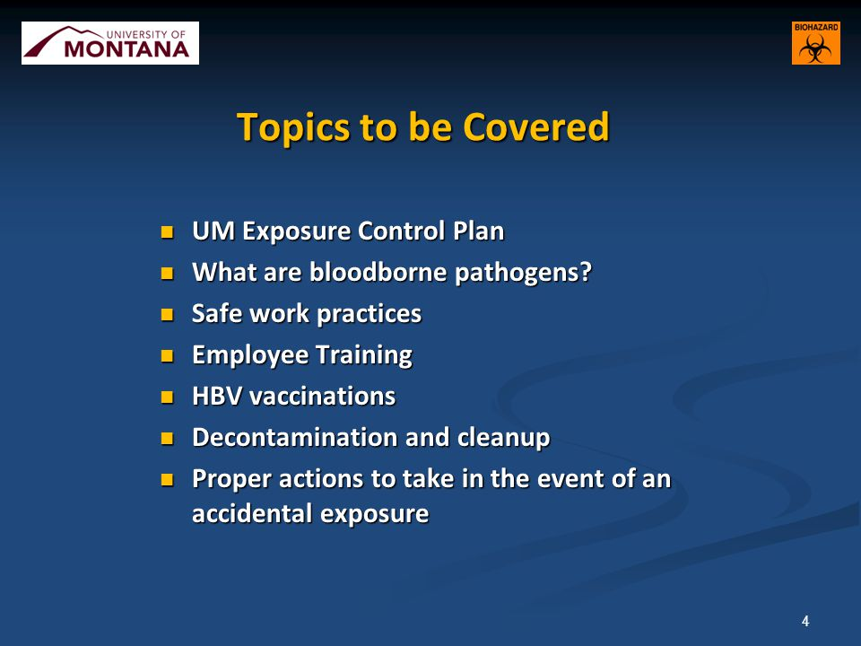 Topics to be Covered UM Exposure Control Plan