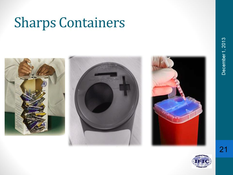 Sharps Containers December 1, 2013