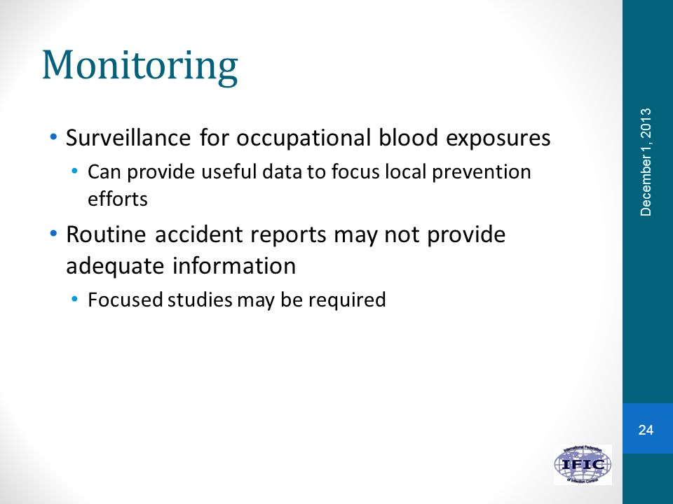 Monitoring Surveillance for occupational blood exposures