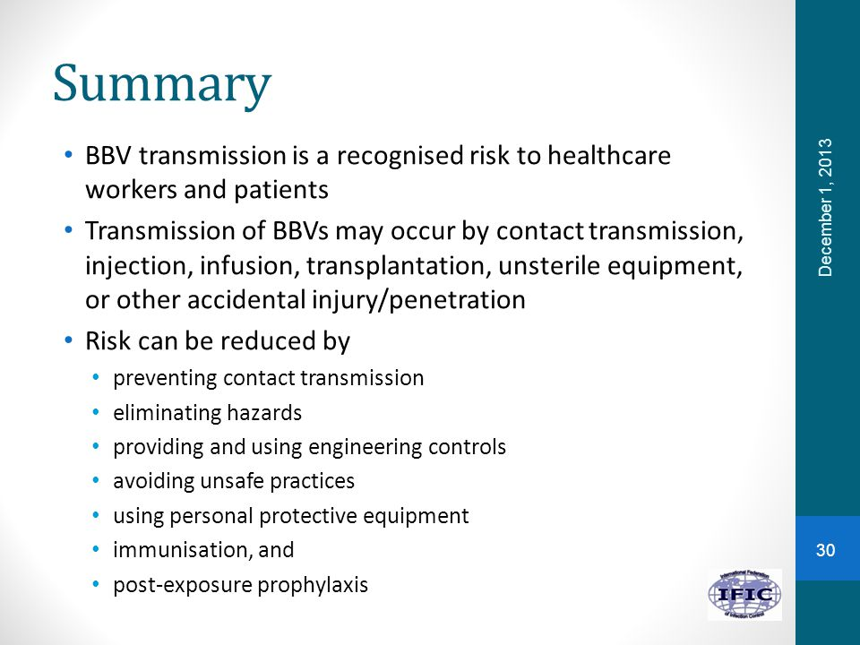 Summary BBV transmission is a recognised risk to healthcare workers and patients.