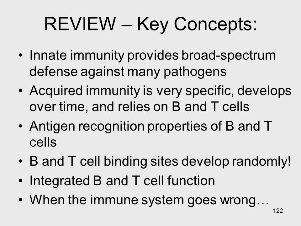 REVIEW – Key Concepts: Innate immunity provides broad-spectrum defense against many pathogens.