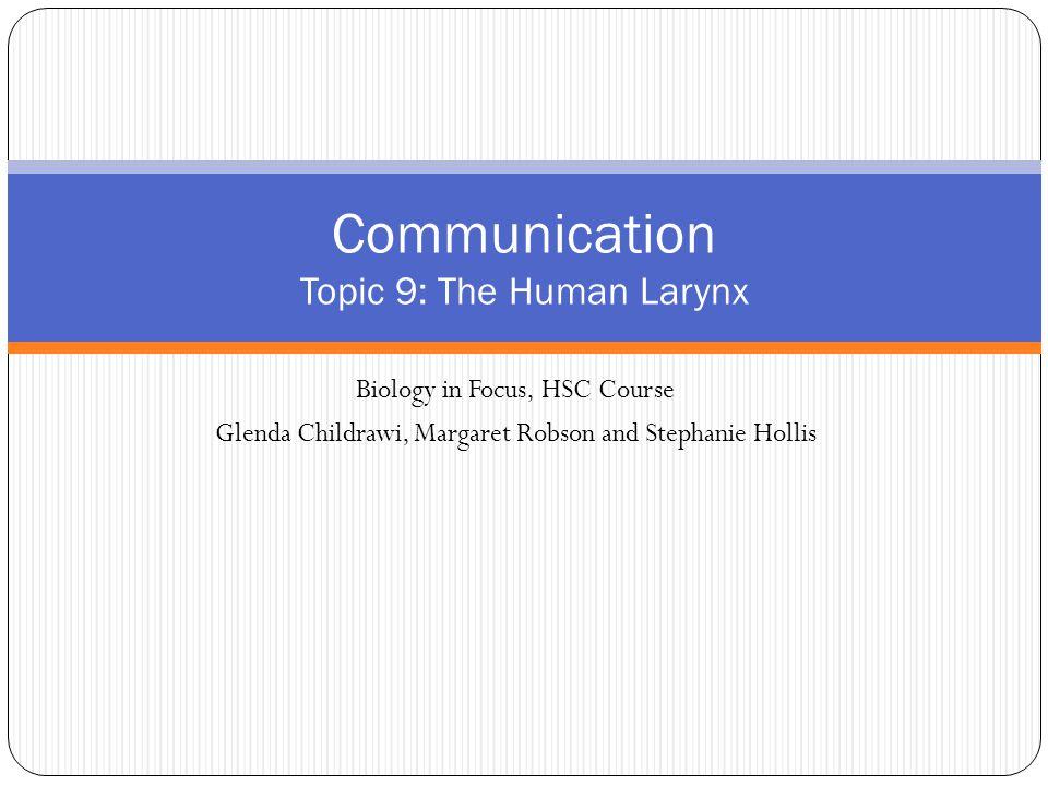 Communication Topic 9: The Human Larynx