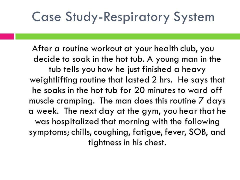 Case Study-Respiratory System