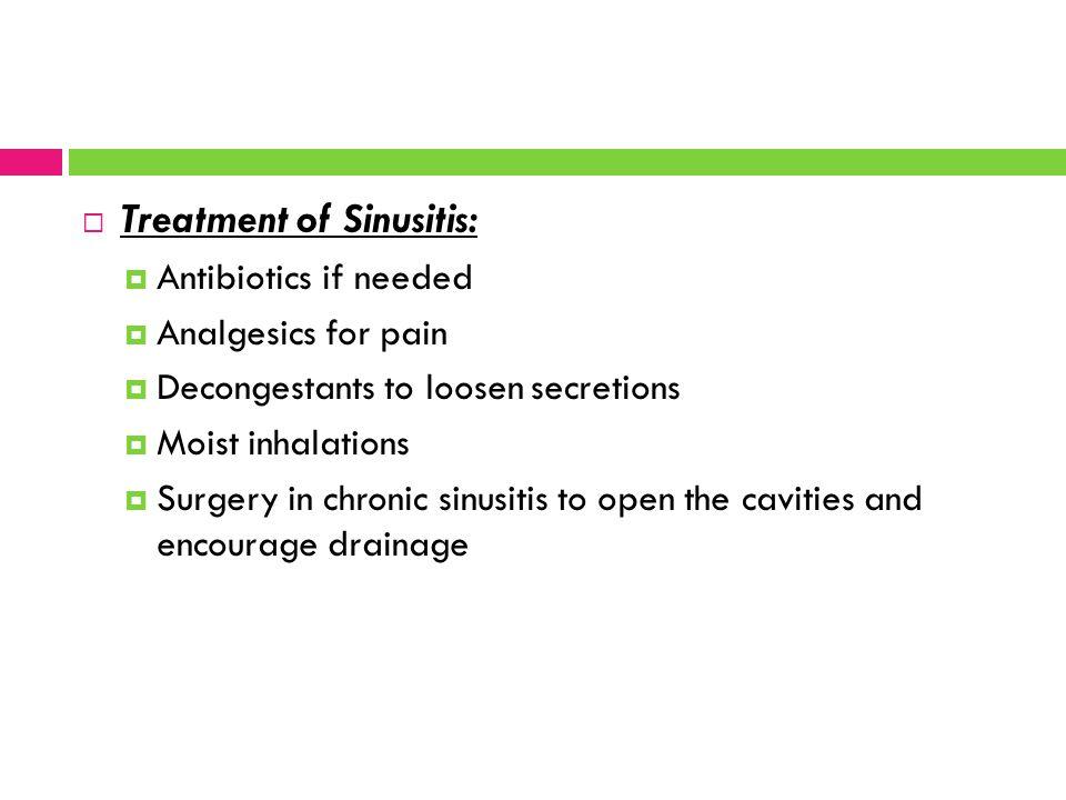 Treatment of Sinusitis: