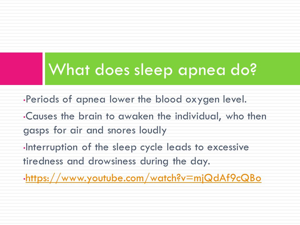 What does sleep apnea do