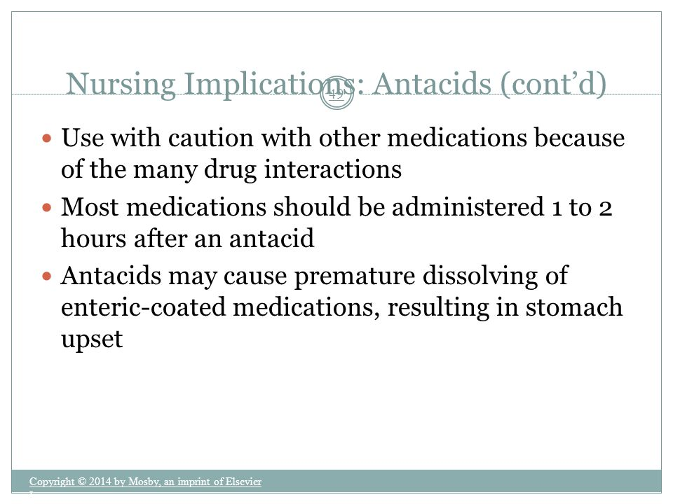 Nursing Implications: Antacids (cont'd)