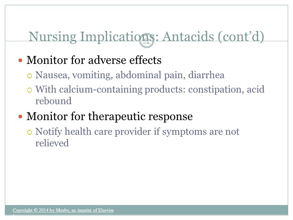 Nursing Implications: Antacids (cont'd)