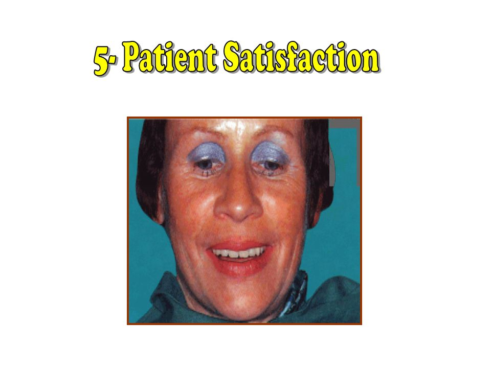 5- Patient Satisfaction