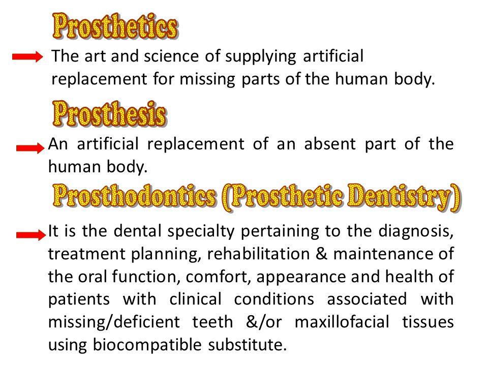 Prosthodontics (Prosthetic Dentistry)