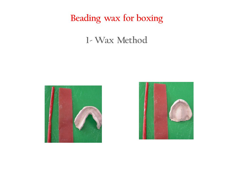 Beading wax for boxing 1- Wax Method
