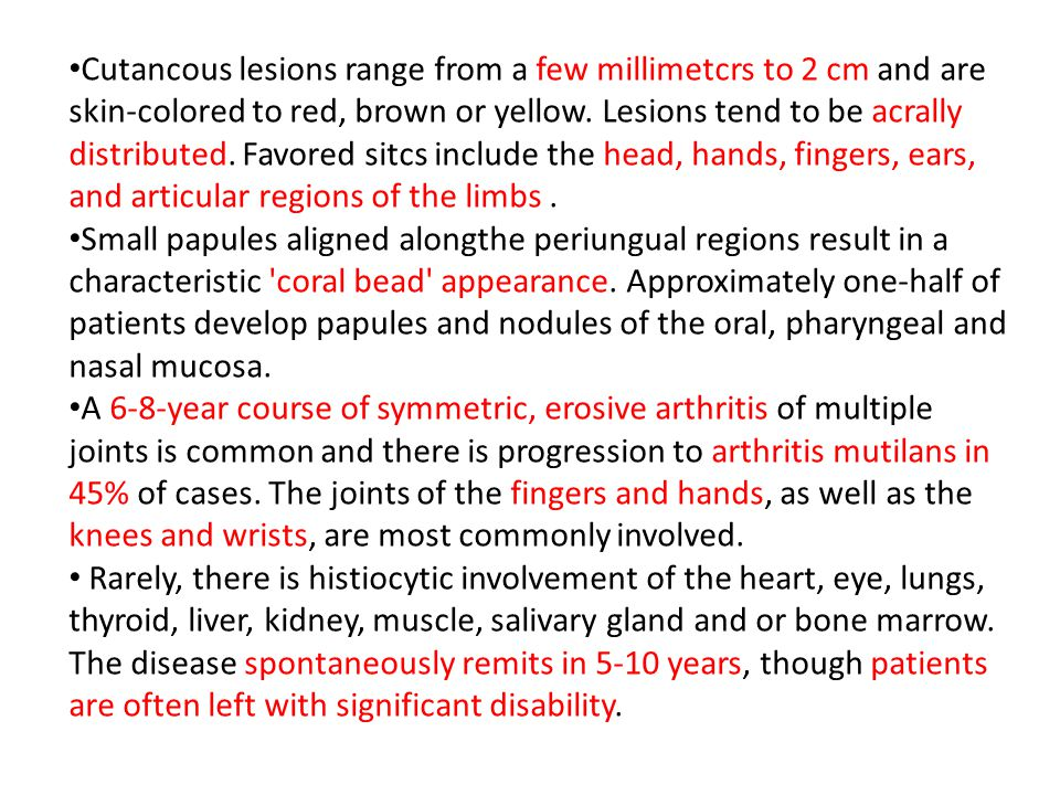 Cutancous lesions range from a few millimetcrs to 2 cm and are