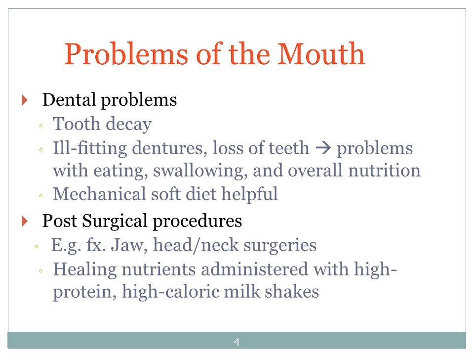 Problems of the Mouth Dental problems Tooth decay