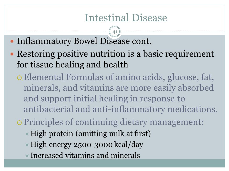 Intestinal Disease Inflammatory Bowel Disease cont.