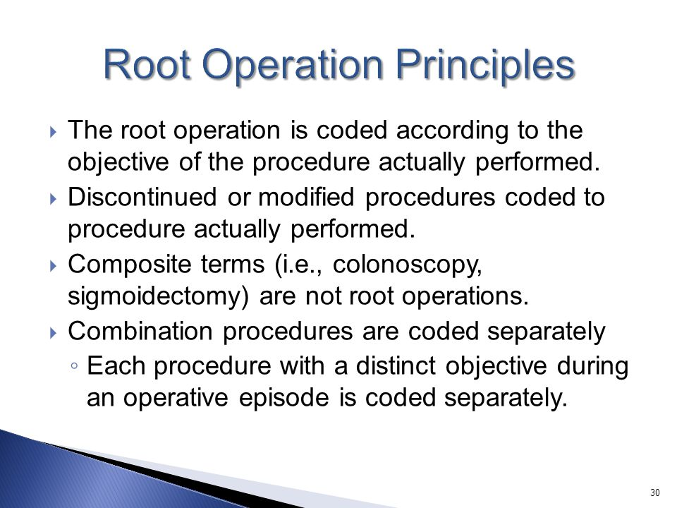 Root Operation Principles
