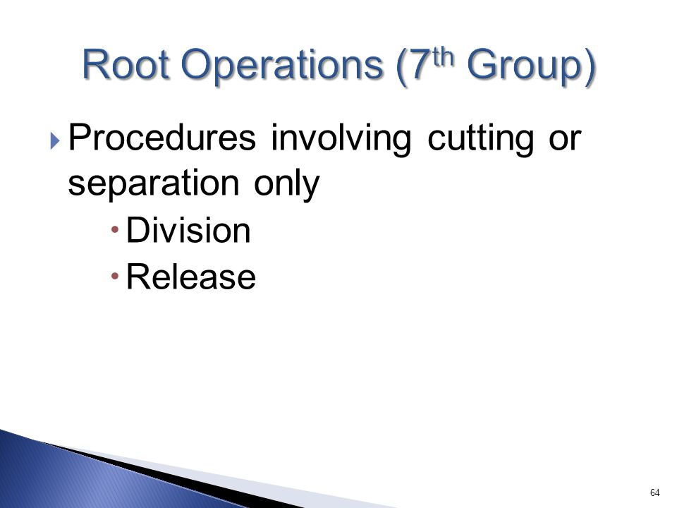 Root Operations (7th Group)