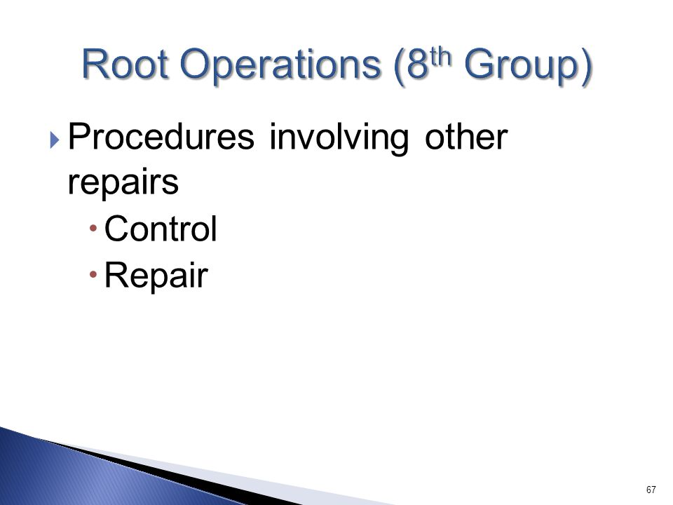 Root Operations (8th Group)